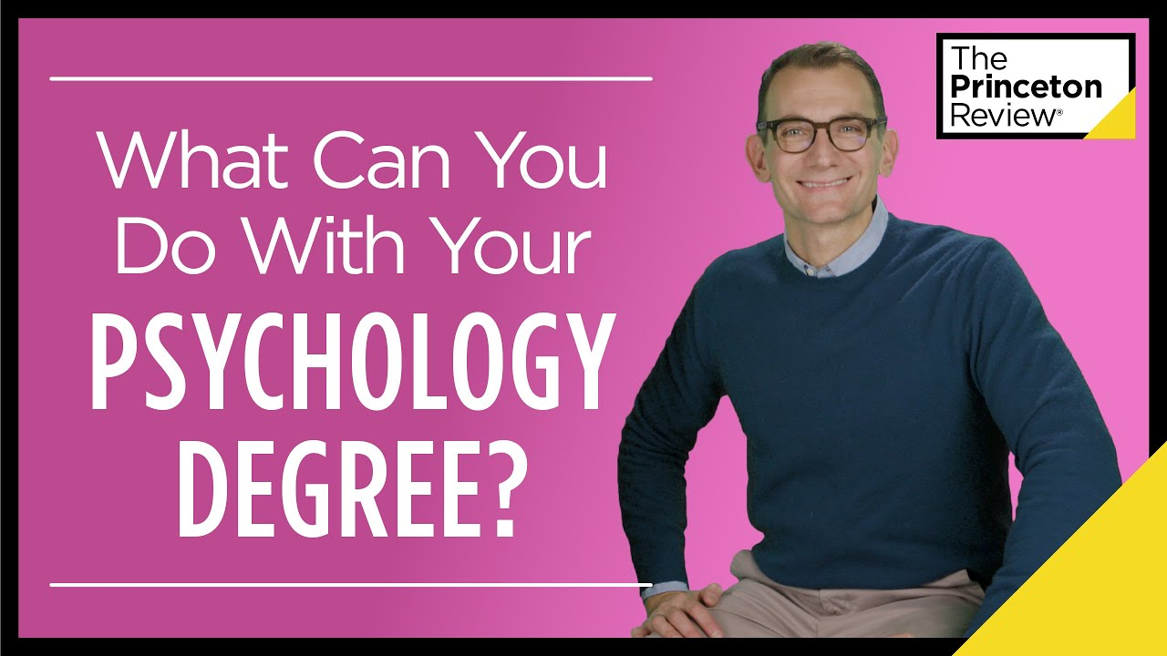 What Can You Do With Your Psychology Degree?